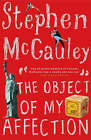 Object of My Affection by Stephen McCauley (Paperback, 2006)