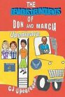 The Devious Delinquents: Of Don and Marcia Upenleave by C J Upenleave (Paperback / softback, 2012)