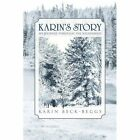 Karin's Story My Journey Through The Wilderness by Beck-beggs Karin Paperback