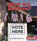 What Are Elections? by Jennifer Boothroyd (Hardback, 2015)