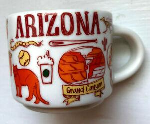Starbucks Arizona 2 oz Mug Been There Series Across The Globe Collection