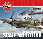 The Airfix Book of Scale Modelling by Jonathan Mock, Airfix Products Limited (Paperback, 2011)