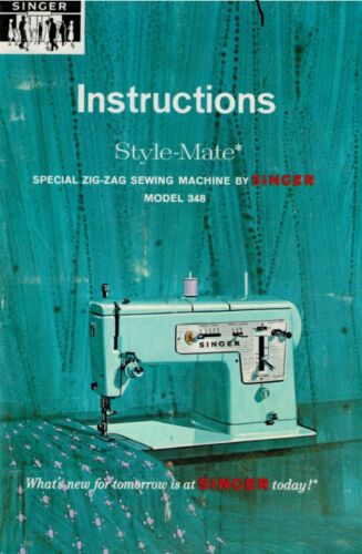 Singer 348 Sewing Machine Embroidery Serger Owners Manual Reprinted Bound Copy