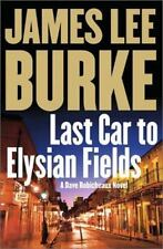 Last Car to Elysian Fields: A Dave Robicheaux Novel-ExLibrary