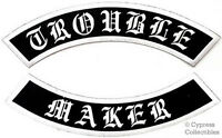 Trouble Maker Embroidered Patch 2 Large Rocker Patches