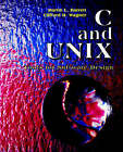 C. and Unix: Tools for Software Design by Clifford H. Wagner, Martin L. Barrett (Paperback, 1995)