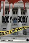 Body for a Body by Samuel T Hinton (Paperback / softback, 2014)
