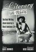 Literary Las Vegas : The Best Writing about America's Most Fabulous City