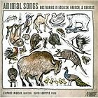 Animal Songs: Bestiaries in English, French & German (2015)