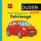 Mein Buggybuch Fahrzeuge (2013, Gebunden)