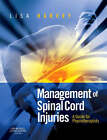 Management of Spinal Cord Injuries: A Guide for Physiotherapists by Lisa Harvey (Paperback, 2008)