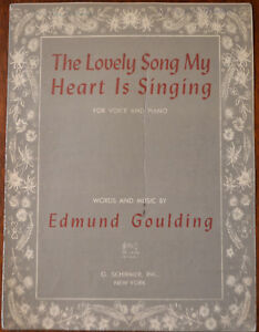 The Lovely Song My Heart Is Singing by Edmund Goulding  Pub1947 - todmorden, Lancashire, United Kingdom - The Lovely Song My Heart Is Singing by Edmund Goulding  Pub1947 - todmorden, Lancashire, United Kingdom