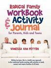 Radical Family Workbook and Activity Journal for Parents Kids ... 9781440191770