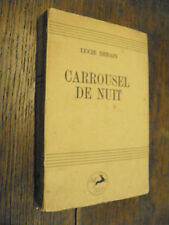 Carrousel de nuit / Lucie Derain exemplaire n° 33 sur vélin blanc