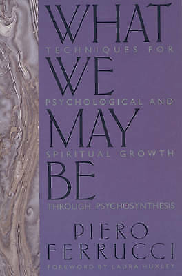 1 of 1 - Acceptable, What we May be, Ferrucci, Piero, Book