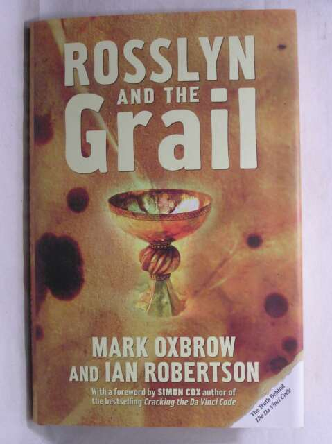 Rosslyn and the Grail, Ian Robertson, Mark Oxbrow, Excellent Book