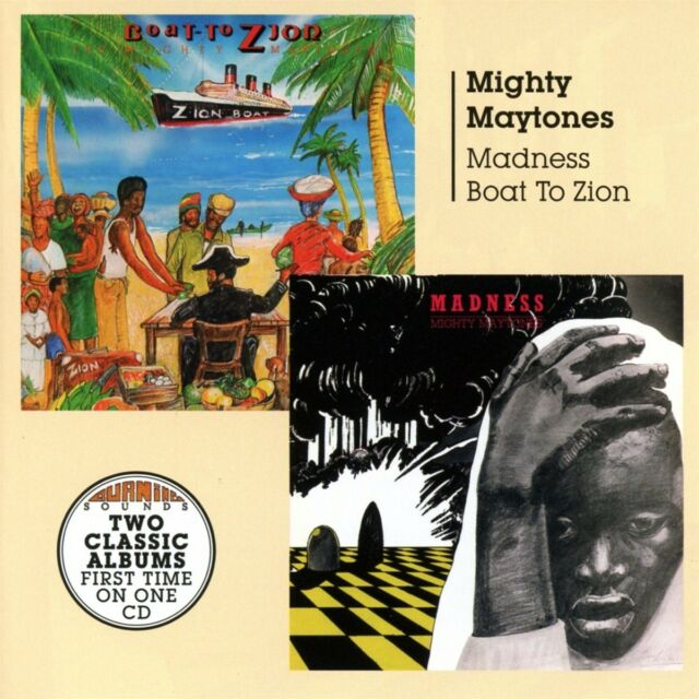 Mighty Maytones - Madness/Boat to Zion