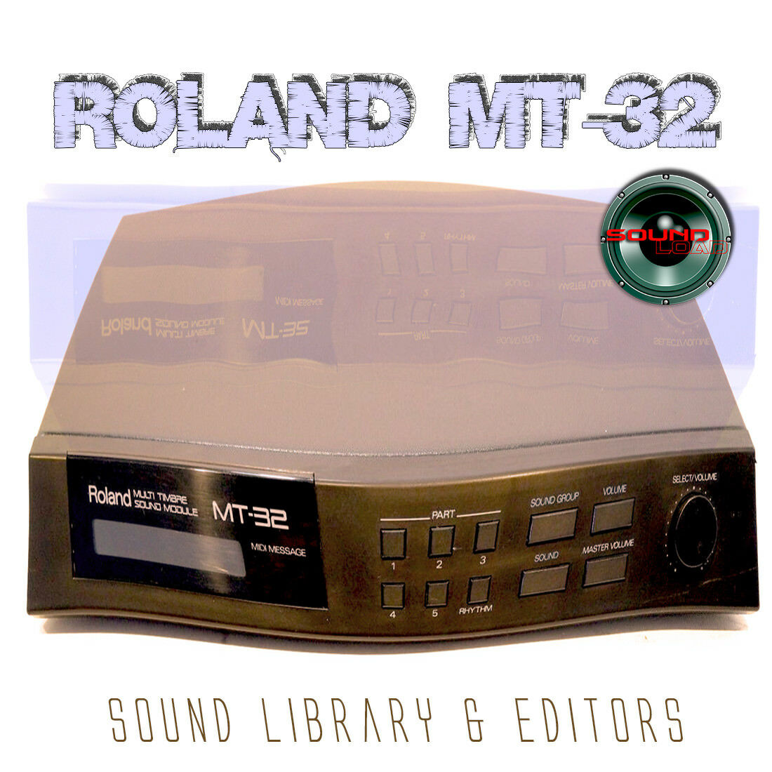 for ROLAND MT-32 Original Factory and New Created Sound