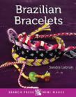 Brazilian Bracelets by Sandra Lebrun (Hardback, 2015)