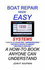 Boat Repair Made Easy: Systems by John P. Kaufman (Paperback, 2000)