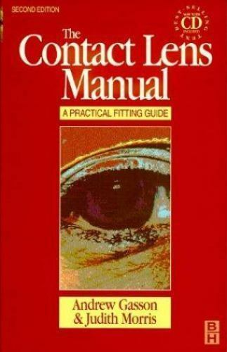 The Contact Lens Manual : A Practical Fitting Guide