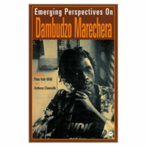 Emerging Perspectives On Dambudzo Marechera by Africa Research & Publications...