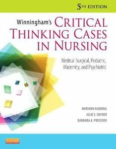 winninghams critical thinking cases in nursing medical-surgical answers