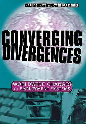 1 of 1 - Converging Divergences: Worldwide Changes in Employment Systems-ExLibrary
