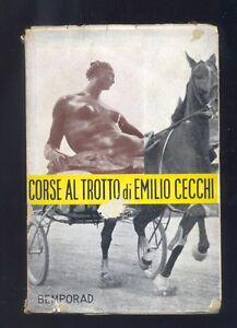 Cecchi-Emilio-Corse-al-trotto-saggi-capricci-fantasie-Bemporad-1936-R