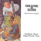 From Handel to Klezmer: Duets for Clarinet and Guitar by Gregory Nisnevich (CD, Gregory Nisnevich)