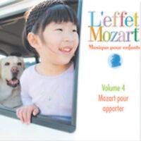 L'effet / Mozart / C - Musique Pour Enfants 4: Mozart Pour Apporter [new Cd] on Sale