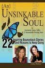 {An} Unsinkable Soul: When Spirit Says Go, Listen by Antoinette Sykes, Ashley Welton (Paperback / softback, 2014)