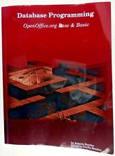 Database Programming with OpenOffice  org Base and Basic by Roberto Benitez  (2008, Paperback)