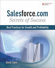 Salesforce.Com Secrets of Success: Best Practices for Growth and Profitability by David Taber (Paperback, 2009)