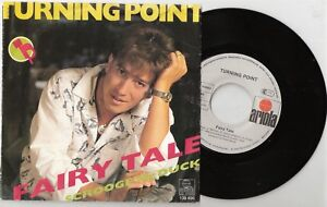 "7"" TURNING POINT / FAIRY TALE Single 1986 Ariola 108496 Alex Rehak - Graz-St. Veit, Österreich - 7"" TURNING POINT / FAIRY TALE Single 1986 Ariola 108496 Alex Rehak - Graz-St. Veit, Österreich"