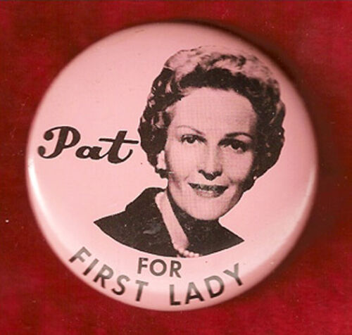 VINTAGE 1960 PAT NIXON FOR FIRST LADY CAMPAIGN PIN
