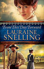 From This Day Forward by Lauraine Snelling (Paperback / softback, 2016)