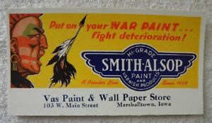 Smith-alsop Vas Indian War Paint & Wall Paper Marshalltown,iowa Ia Ink Blotter Modern And Elegant In Fashion