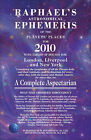 Raphael's Astronomical Ephemeris: of the Planets' Places for 2010: 2010 by Raphael (Paperback, 2009)
