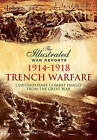 Trench Warfare: Contemporary Combat Images from the Great War by Bob Carruthers (Paperback, 2015)