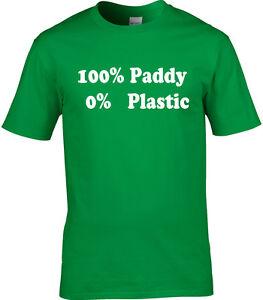 13d1dd6f687b4 Details about St. Patrick's Day T-Shirt Men's 100% Paddy Plastic Irish  Patriotic T-Shirt Funny