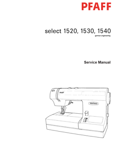 Service Manual PDF Download PFAFF Select 1520//1530//1540 Sewing Machine Repair