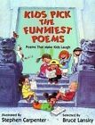 Kids Pick the Funniest Poems: A Collection of Poems That Will Make You Laugh by Bruce Lansky (Hardback, 1992)