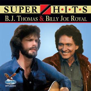 B-J-Thomas-B-J-Thomas-amp-Billy-Joe-Royal-Super-Hits-New-CD