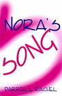 Nora's Song by Darrel Rachel (Paperback / softback, 2000)