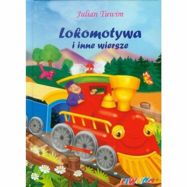 Lokomotywa I Inne Wiersze Julian Tuwim Polish Book