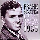Frank Sinatra - Live in Blackpool 1953 (Live Recording, 2005)