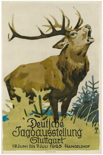 Vintage 1925 Stuttgart Germany Hunting Exhibition Poster Print A3//A4