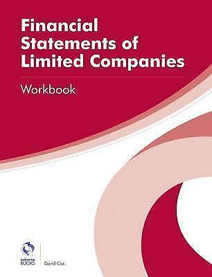 Financial Statements for Limited Companies Workbook by David Co
