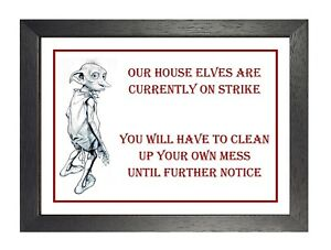 Details about Dobby House Elf Motivation Funny House Cleaning Quote Picture  Housewife Poster